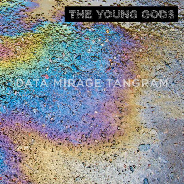 TheYoungGods_2019_DataMirageTangram_cover